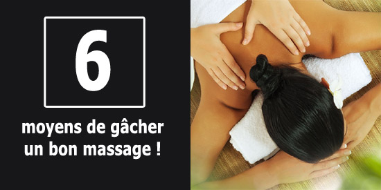 6 moyens gacher massage 1