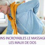 7 facons incroyables le massage aide les maux de dos 2