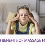 5 Health Benefits Of Massage For Kidsl