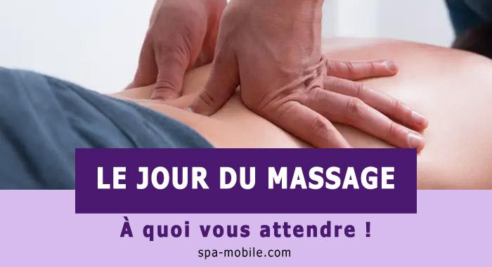 Le jour du massage