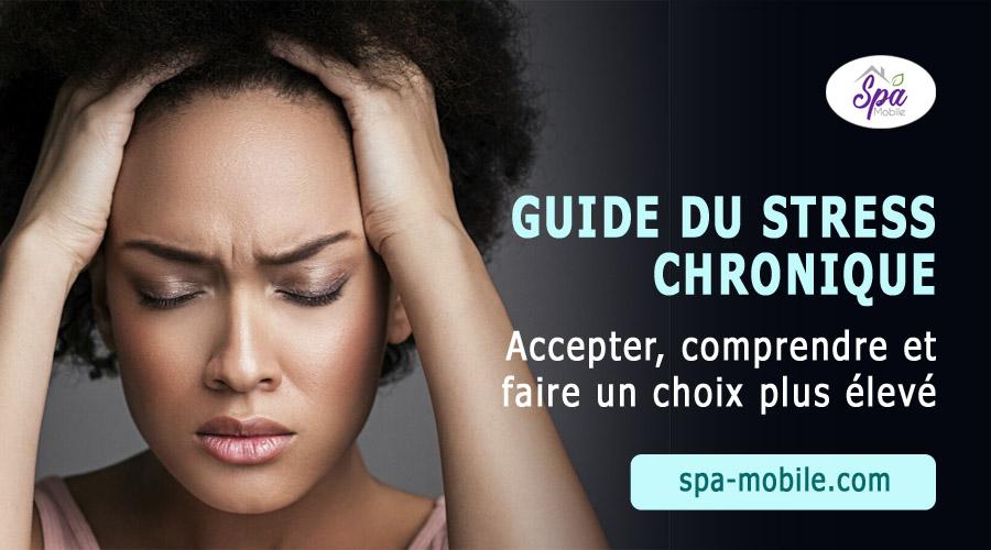 Guide du stress chronique
