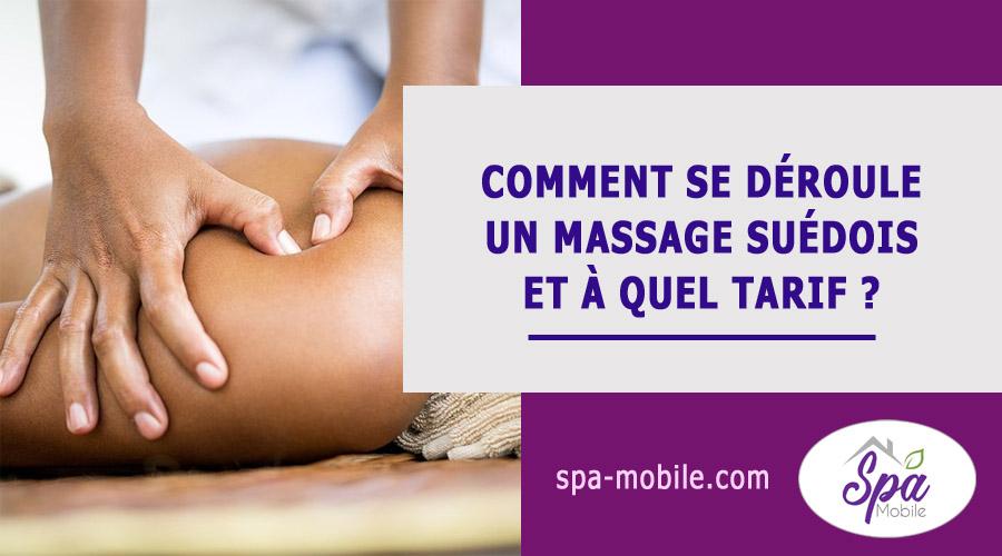 Comment se déroule un massage suédois et à quel tarif ?