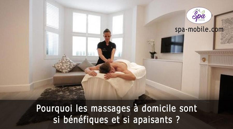 massages à domicile sont si bénéfiques