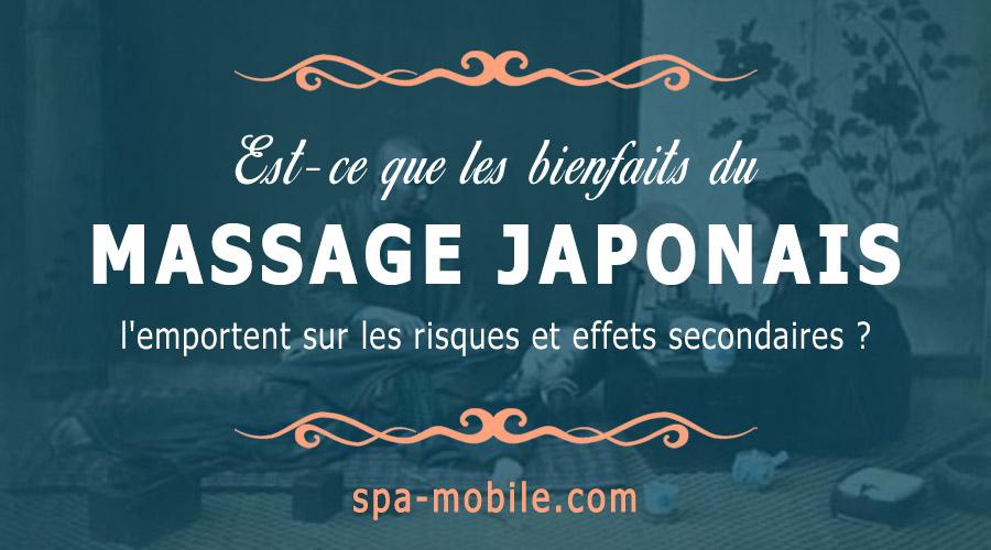 Est-ce que les bienfaits du massage japonais l'emportent sur les risques et effets secondaires ?