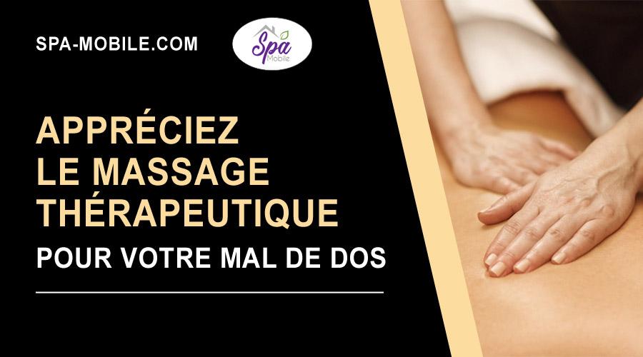 Appréciez le massage thérapeutique pour votre mal de dos