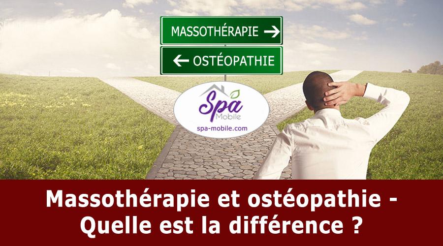Massothérapie et ostéopathie – Quelle est la différence ?