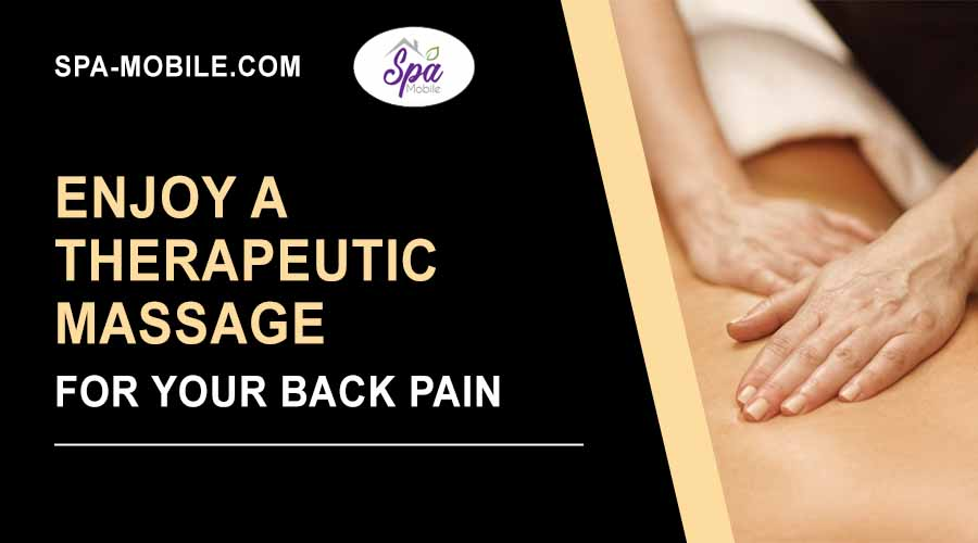 Enjoy therapeutic massage for your back pain