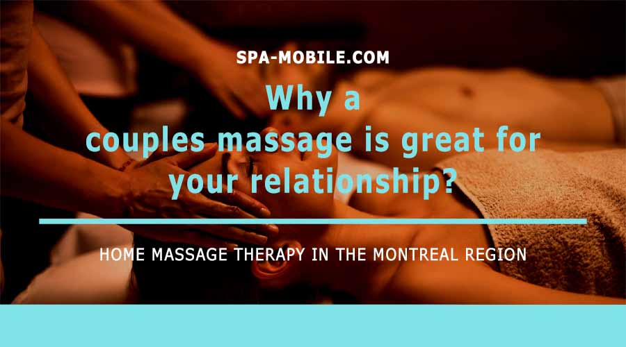 Why is a couples massage package great for your relationship?