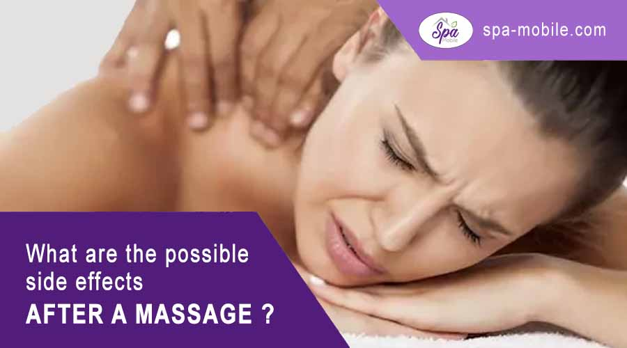 What are the possible discomforts or risks after a massage?