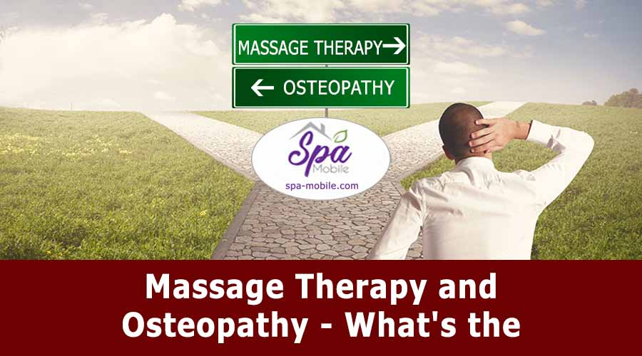 Massage Therapy and Osteopathy – What's the Difference?